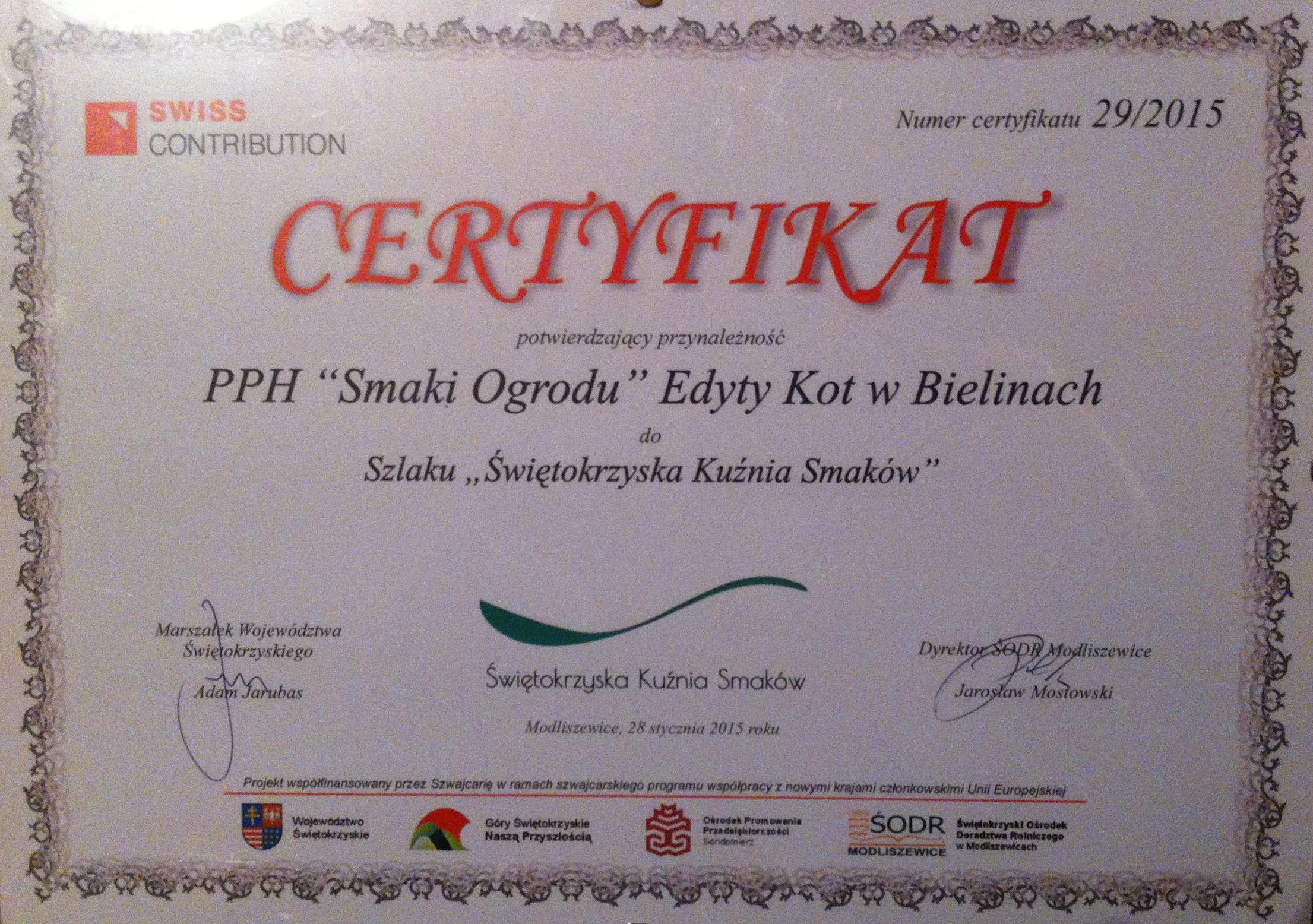 """Certyfikat przynależności do Szlaku """"Świętokrzyskiej Kuźni Smaków""""."""